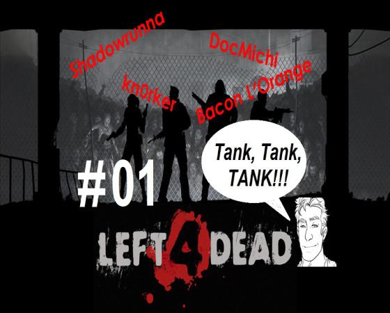 Left 4 Dead – #01 – Auf zur Zombiejagd