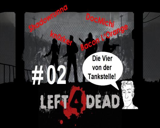 Left 4 Dead – #02 – Die Vier von der Tankstelle