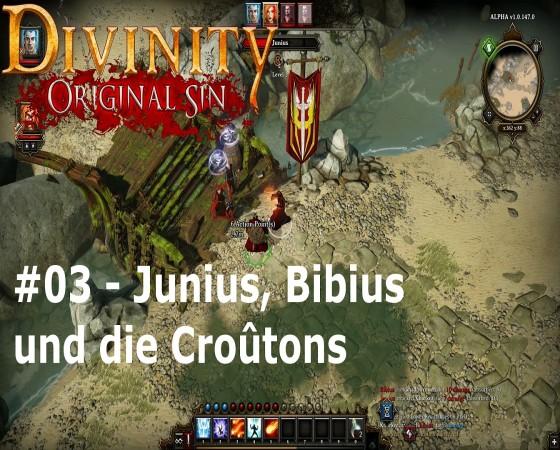 Let's Test Together – Divinity: Original Sin – #03 – Junius, Bibius und die Croûtons