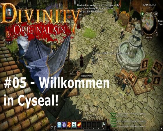 Let's Test Together – Divinity: Original Sin – #05 – Willkommen in Cyseal!