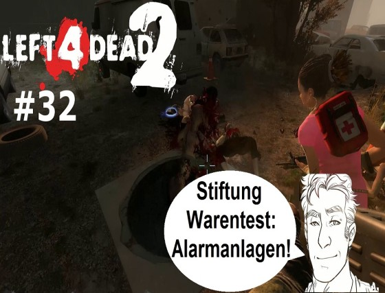 Left 4 Dead 2 – #32 – Stiftung Warentest: Alarmanlagen!