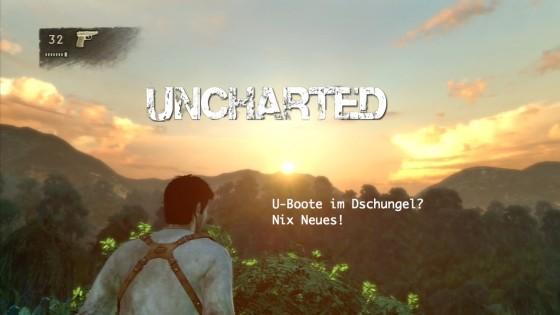 Uncharted – #3 – U-Boote im Dschungel? Nix neues!