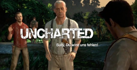 Uncharted – #4 – Sully, Du wirst uns fehlen!