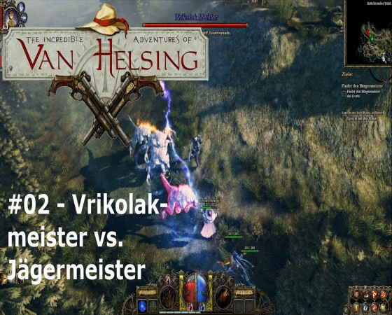 The Incredible Adventures Of Van Helsing – #02 – Vrikolakmeister vs. Jägermeister