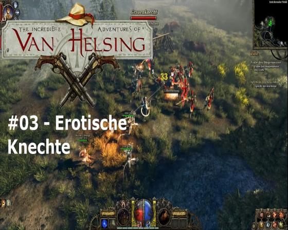 The Incredible Adventures Of Van Helsing – #03 – Erotische Knechte