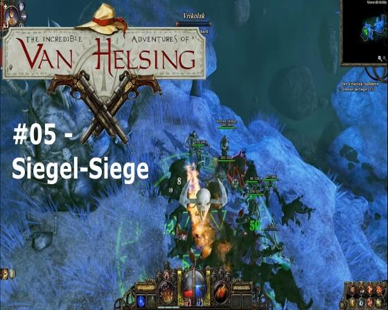 The Incredible Adventures Of Van Helsing – #05 – Siegel-Siege