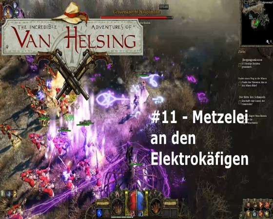 The Incredible Adventures Of Van Helsing – #11 – Metzelei an den Elektrokäfigen