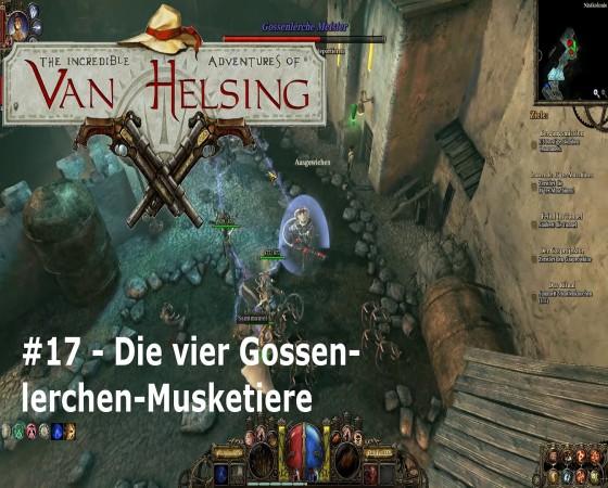The Incredible Adventures Of Van Helsing – #17 – Die vier Gossenlerchen-Musketiere