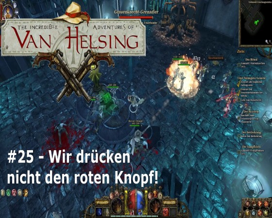 The Incredible Adventures Of Van Helsing – #25 – Wir drücken nicht den roten Knopf!