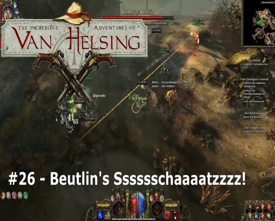 The Incredible Adventures Of Van Helsing – #26 – Beutlin's Sssssschaaaatzzzz!