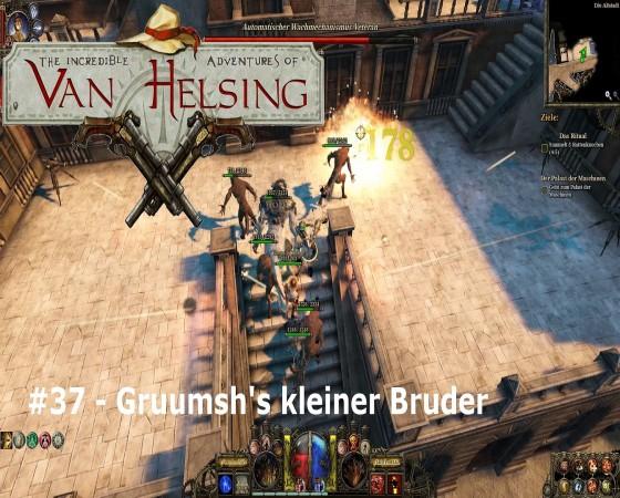 The Incredible Adventures Of Van Helsing – #37 – Gruumsh's kleiner Bruder