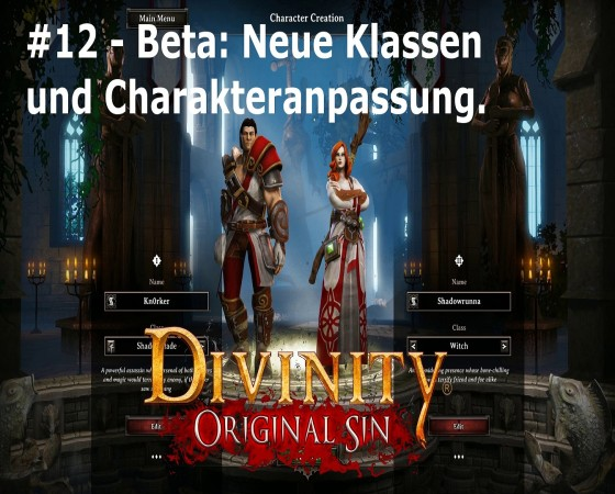 Let's Test Together – Divinity: Original Sin – #12 – Beta: Neue Klassen und Charakteranpassung