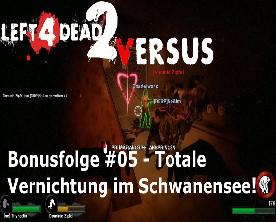 Left 4 Dead, Versus – #05 – Totale Vernichtung im Schwanensee!