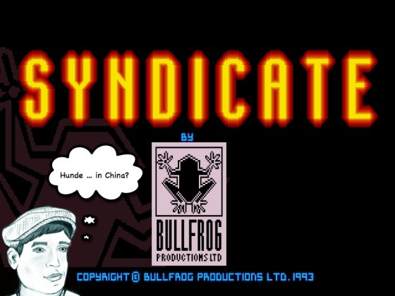 Syndicate – #10 – Hunde … in China?