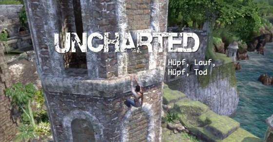 Uncharted – #11 – Hüpf, Lauf, Hüpf, Tod