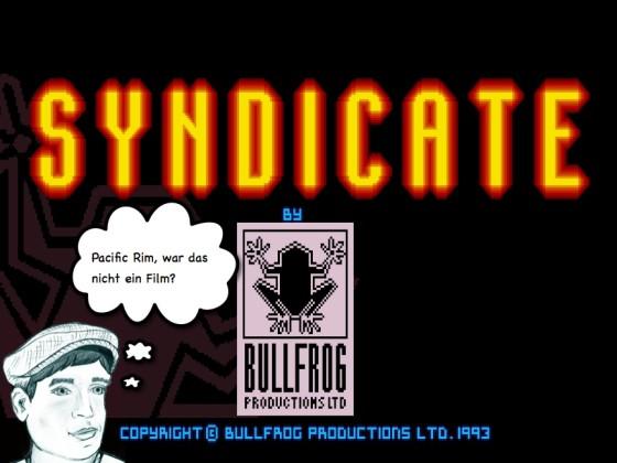 Syndicate – #12 – Pacific Rim, war das nicht ein Film?