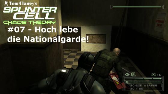Splinter Cell: Chaos Theory – #07 – Hoch lebe die Nationalgarde