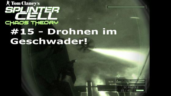 Splinter Cell: Chaos Theory – #15 – Drohnen im Geschwader!