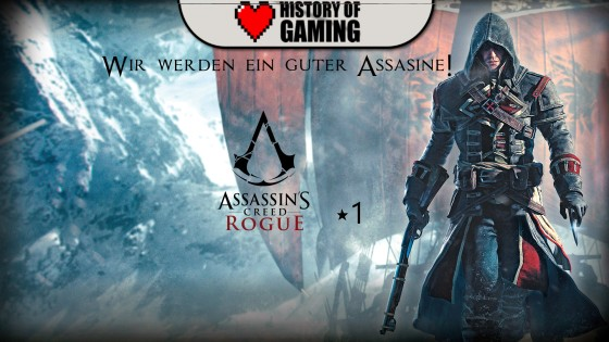 Assassin's Creed Rogue – #1 – Wir werden ein guter Assassine!