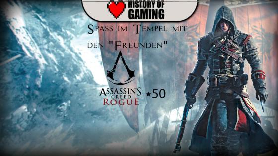 "Assassin's Creed Rogue – #50 – Spaß im Tempel mit den ""Freunden"""
