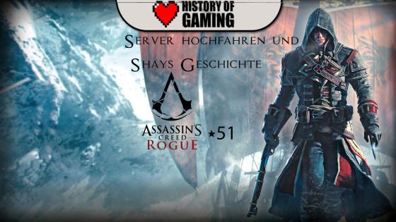 Assassin's Creed Rogue – #51 – Server hochfahren und Shays Geschichte