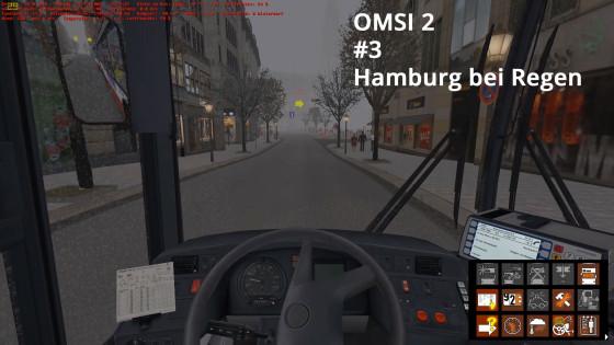 OMSI 2 – #3 – Hamburg bei Regen