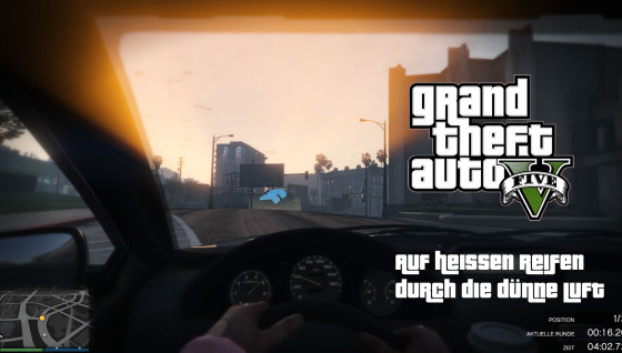 GTA V Online- #57 – Auf heissen Reifen durch die dünne Luft