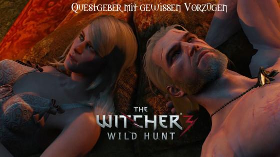 Witcher 3: Wild Hunt – #24 – Questgeber mit gewissen Vorzügen
