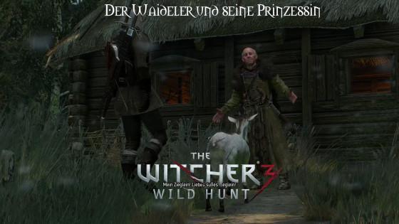 Witcher 3: Wild Hunt – #25 – Der Waideler und seine Prinzessin