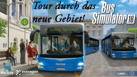 Bus Simulator 16 – #4 – Eine Rundtour durch das neue Gebiet