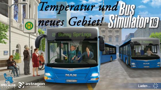 Bus Simulator 16 – #5 – Temperatur und der Modern District