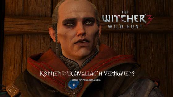 Witcher 3: Wild Hunt – #159 – Können wir Avallac'h vertrauen?