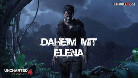 Uncharted 4 – #5 – Daheim mit Elena