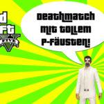 Bild zu Grand Theft Auto Online Folge 173