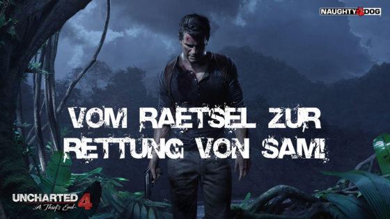 Uncharted 4 – #23 – Vom Rätsel zur Rettung von Sam!