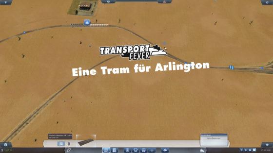 Transport Fever – #10 – Eine Tram für Arlington