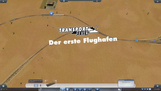 Transport Fever – #12 – Der erste Flughafen
