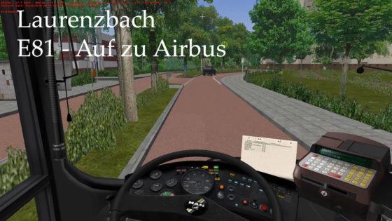 OMSI 2 – #120 – Auf zu Airbus (E81)