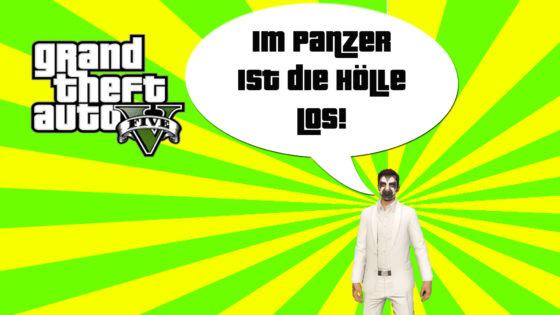 GTA V (Grand Theft Auto) – #246 – Im Panzer ist die Hölle los