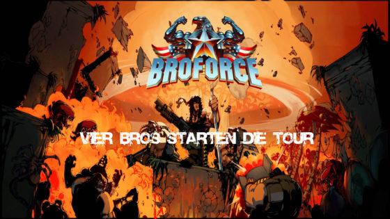 Broforce – #1 – Die vier Bros starten die Tour