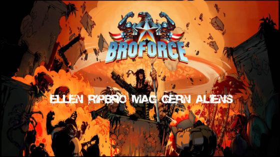 Broforce – #7 – Ellen Ripbro mag gern Aliens
