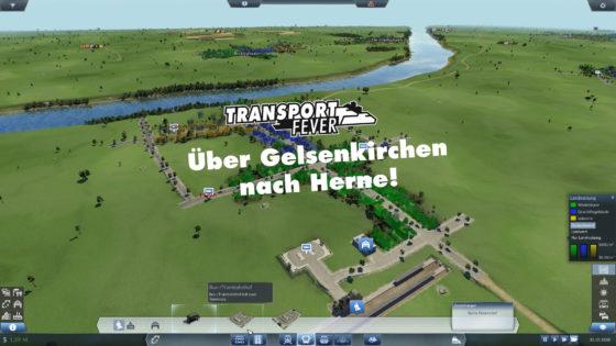Transport Fever Ruhrgebiet – #8 – Über Gelsenkirchen nach Herne!