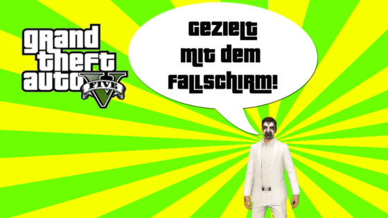 GTA V (Grand Theft Auto) – #259 – Gezielt mit dem Fallschirm!