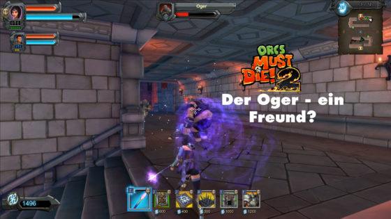 Orcs Must Die 2 – #11 – Der Oger – ein Freund?