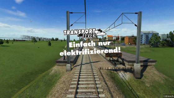 Transport Fever Ruhrgebiet – #33 – Einfach nur elektrifizierend!