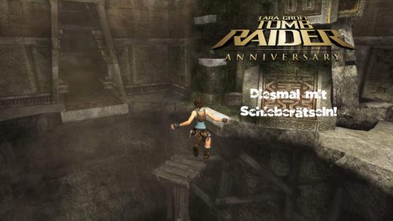 Tomb Raider Anniversary- #7 – Diesmal mit Schieberätseln!