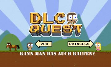 DLC Quest – #1 – Kann man das auch kaufen?