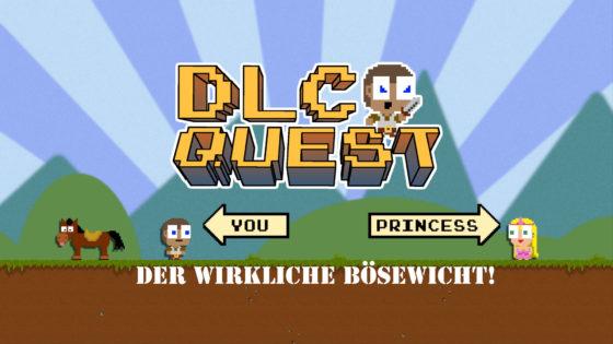 DLC Quest – #4 – Der wirkliche Bösewicht!