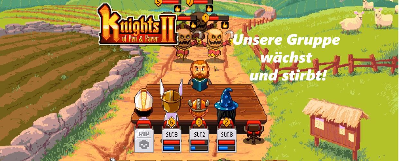 Knights of Pen and Paper 2 – #3 – Unsere Gruppe wächst unnd stirbt!