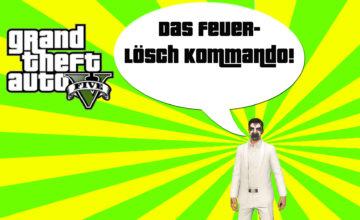 GTA V (Grand Theft Auto) – #285 – Das Feuerlösch Kommando!